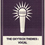 The Oxytech Themes/Vocal