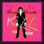 Kill Your Radio (Deluxe Edition)