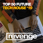 Top 50 Future Tech House '19