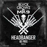 Headbanger/Be Free