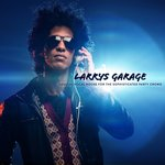 Larrys Garage/Soulful Vocal House For The Sophisticated Party Crowd