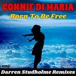 Born To Be Free (Darren Studholme Remixes)