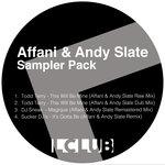 Affani & Andy Slate: Sampler Pack