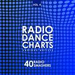 Radio Dance Charts Vol 4 (40 Radio Smashers)