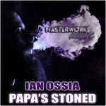Papa's Stoned