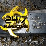 24/7 Hardcore: The 100 Series, Vol  2