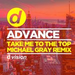 Take Me To The Top (Michael Gray Remix)