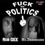 Fuck The Politics
