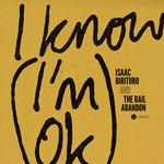 I Know (I'm OK)