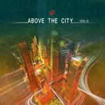 Various: Above The City Volume 5