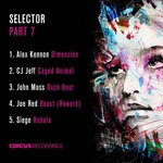 Alex Kennon/Cj Jeff/John Moss/Joe Red/Siege: Selector, Pt. 7