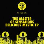 Delicious Mystic EP