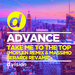 Take Me To The Top (2019 Remixes)