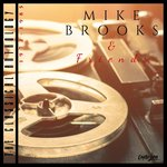 Mike Brooks & Friends/The Classical Anthology (1972-1985) (2019 Remaster)