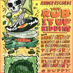The Rub It Up Riddim