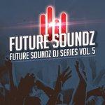 Future Soundz DJ Series Vol 5