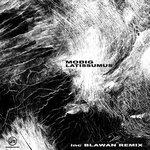 Latissimus (Inc Blawan Remix)