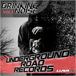 Drinking Noise Vol 1