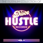 The Platinum Collection Of Disco Hustle Vol 5