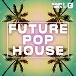 Future Pop House (Sample Pack WAV/MIDI)