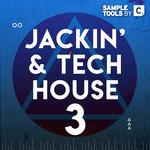 Jackin & Tech House 3 (Sample Pack WAV/MIDI)