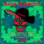 Made In Mexico Vol 2