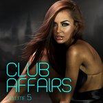 Club Affairs Vol 5