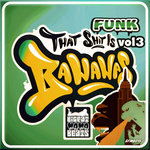 Funk Bananas Vol 3 (Explicit)