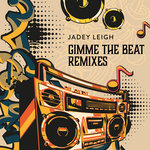 Gimme The Beat Remixes