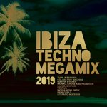Ibiza Techno Megamix 2019