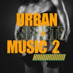Urban Sports Music Vol 2