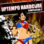 Uptempo Hardcore Compilation Part III