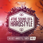 The Sound Of Hardstyle (The Best Hardstyle Tracks Vol 2) (Explicit)