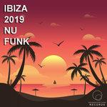 Ibiza 2019 Nu Funk