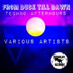 From Dusk Till Dawn (Techno Afterhours)