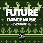 Future Dance Music Vol 1