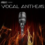 King Street Sounds Vocal Anthems