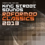 King Street Sounds Reformed Classics 2013