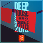 Deep House Summer Essentials 2019