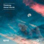 Thinking About Mochi