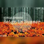 Reign In Summer