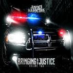 Bringing The Justice Vol 2