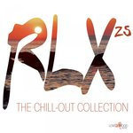 RLX #25 - The Chill Out Collection