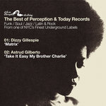 Best Of Perception Records Sampler: Matrix B/W Take It Easy My Brother Charlie