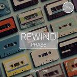 Rewind Phase Vol 3
