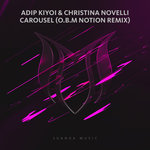 Carousel (O.B.M Notion Remix)