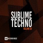 Sublime Techno Vol 03