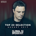 Global DJ Broadcast: Top 20 August 2017