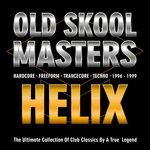 Old Skool Masters: Helix