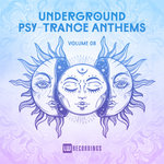 Underground Psy-Trance Anthems Vol 09